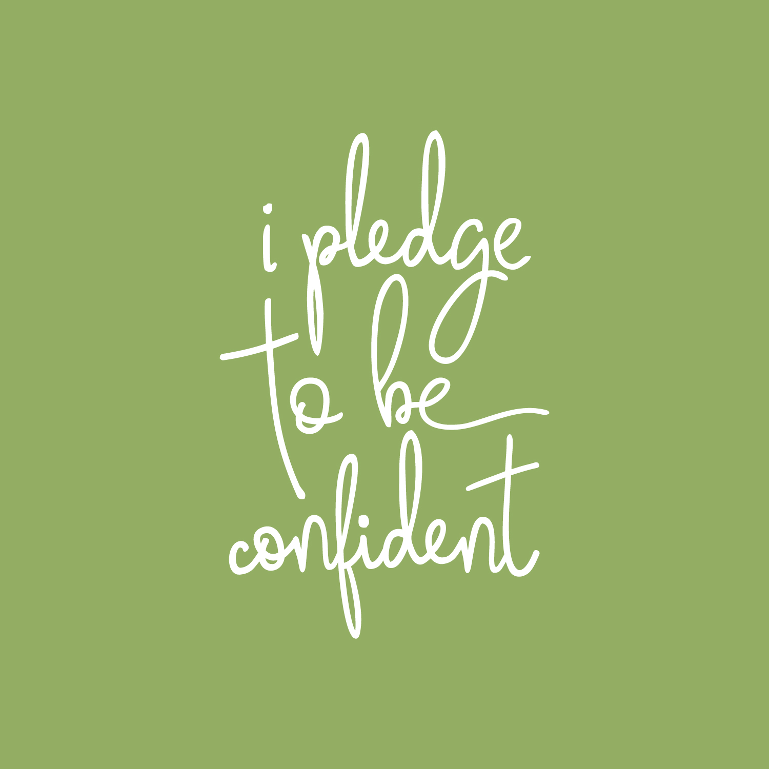 i pledge to be confident social media shareable graphic