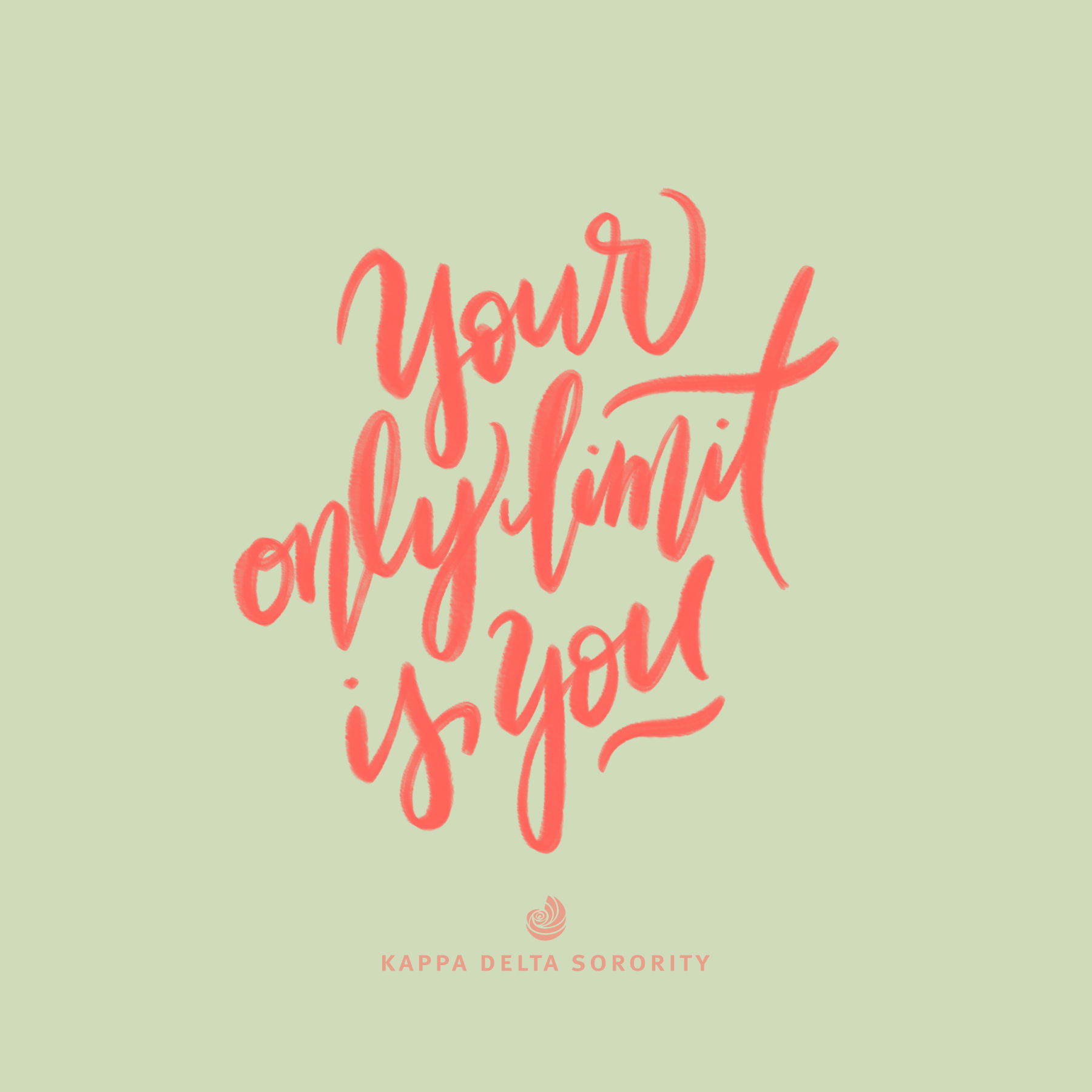 your only limit is you motivation monday design kappa delta social media graphic